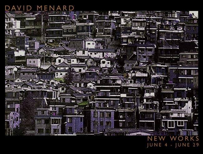 New Works by David Menard